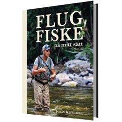 Flugfiske på mitt sätt - Johan Klingberg